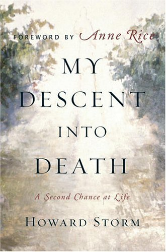 My Descent into Death A Second Chance at Life  2005 edition cover