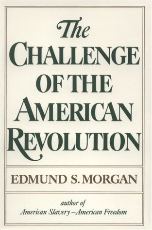 Challenge of the American Revolution  N/A 9780393008760 Front Cover