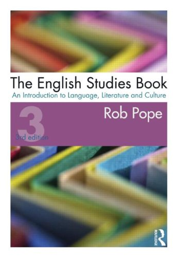 Studying English Literature and Language An Introduction and Companion 3rd 2012 (Revised) edition cover