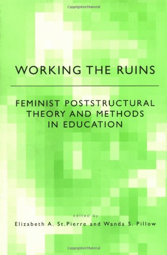 Working the Ruins Feminist Poststructural Theory and Methods in Education  2000 edition cover