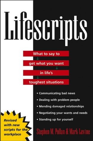 Lifescripts What to Say to Get What You Want in Life's Toughest Situations  2004 edition cover