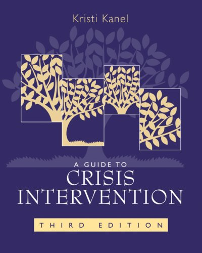 Guide to Crisis Intervention  3rd 2007 (Revised) edition cover