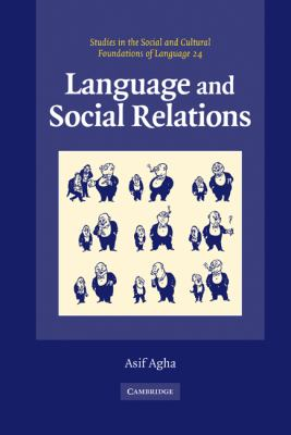 Language and Social Relations   2006 9780521571760 Front Cover