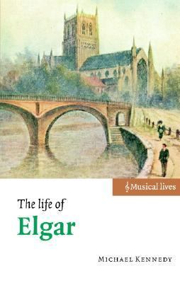 Life of Elgar   2004 9780521810760 Front Cover