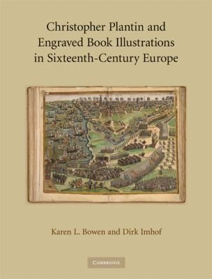 Christopher Plantin and Engraved Book Illustrations in Sixteenth-Century Europe   2008 9780521852760 Front Cover