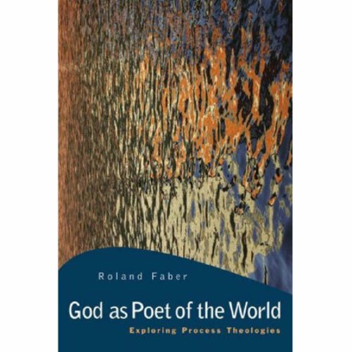 God as Poet of the World Exploring Process Theologies N/A 9780664230760 Front Cover