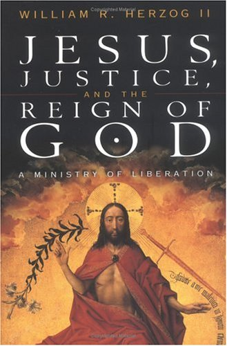 Jesus, Justice and the Reign of God A Ministry of Liberation  2000 edition cover