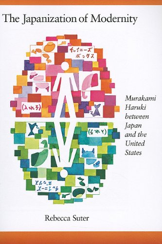 Japanization of Modernity Murakami Haruki Between Japan and the United States  2008 9780674060760 Front Cover
