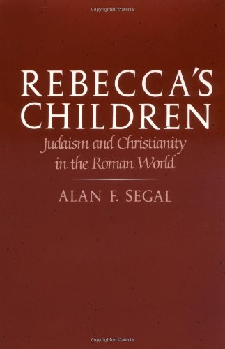 Rebecca's Children Judaism and Christianity in the Roman World  1986 (Reprint) edition cover