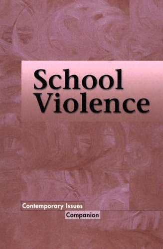 School Violence  2005 9780737730760 Front Cover