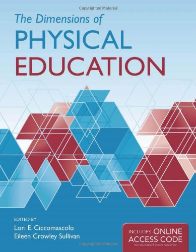 Dimensions of Physical Education   2013 (Revised) 9780763780760 Front Cover