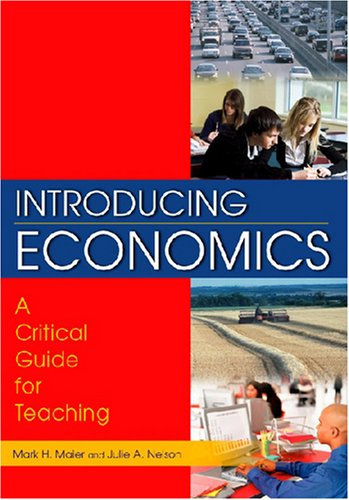 Introducing Economics A Critical Guide for Teaching  2008 9780765616760 Front Cover