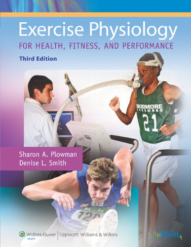 Exercise Physiology for Health, Fitness, and Performance  3rd 2010 (Revised) edition cover