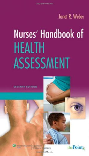 Nurses' Handbook of Health Assessment  7th 2009 (Revised) edition cover