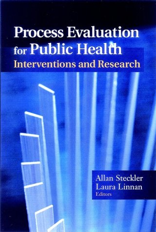 Process Evaluation for Public Health Interventions and Research   2002 edition cover
