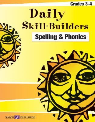 Daily Skill-builders For Spelling & Phonics: Grades 3-4  2004 edition cover