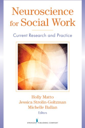 Neuroscience for Social Work: Current Research and Practice  2013 edition cover