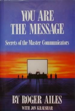 You Are the Message Secrets of the Master Communicators N/A edition cover