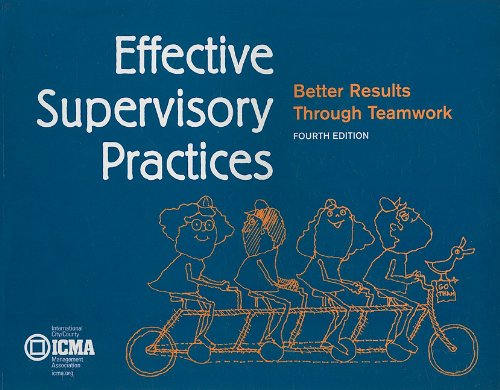 Effective Supervisory Practices Better Results Through Teamwork 4th 2005 edition cover