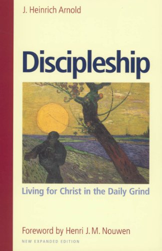 Discipleship Living for Christ in the Daily Grind  2011 9780874868760 Front Cover