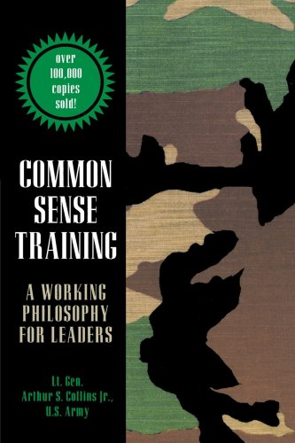 Common Sense Training A Working Philosophy for Leaders 2nd 1999 edition cover