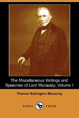 Miscellaneous Writings and Speeches of Lord Macaulay  N/A 9781406529760 Front Cover