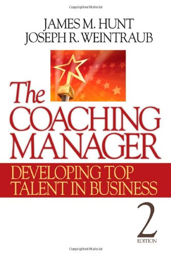 Coaching Manager Developing Top Talent in Business 2nd 2011 edition cover