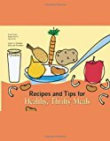 Recipes and Tips for Healthy, Thrifty Meals  N/A 9781484921760 Front Cover