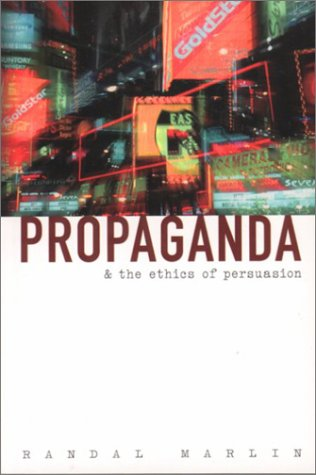 Propaganda and the Ethics of Persuasion   2002 edition cover