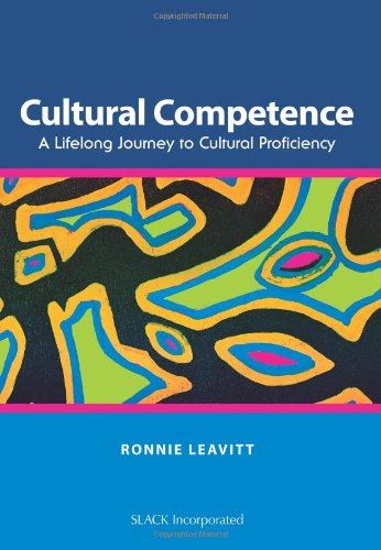 Cultural Competence A Lifelong Journey to Cultural Proficiency  2010 9781556428760 Front Cover