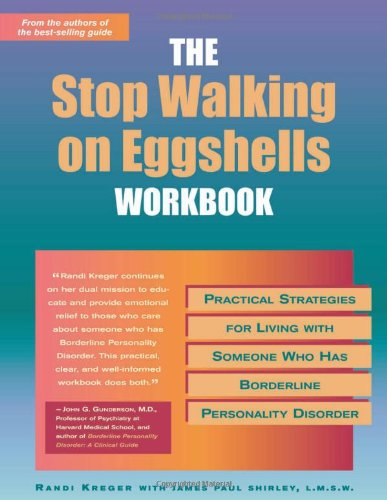 Stop Walking on Eggshells Practical Strategies for Living with Someone Who Has Borderline Personality Disorder  2002 (Workbook) edition cover