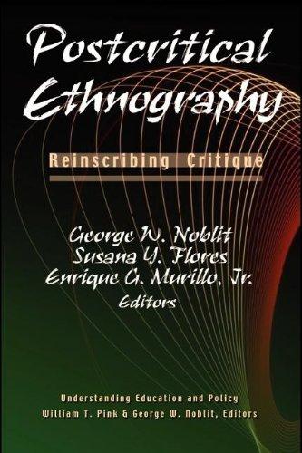 Postcritical Ethnography Reinscribing Critique  2004 edition cover