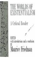 Worlds of Existentialism A Critical Reader N/A edition cover