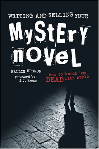 Writing and Selling Your Mystery Novel How to Knock 'em Dead with Style  2005 edition cover