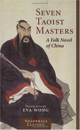 Seven Taoist Masters A Folk Novel of China  2004 edition cover