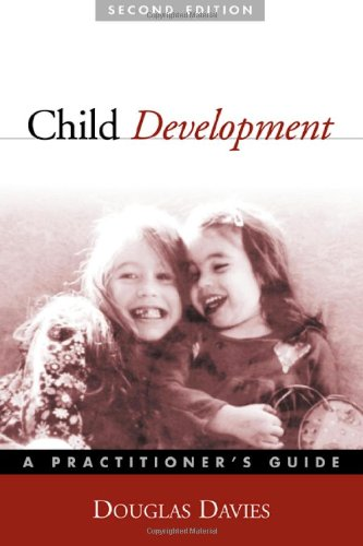 Child Development, Second Edition A Practitioner's Guide 2nd 2004 (Revised) edition cover