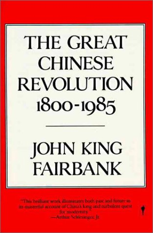 Great Chinese Revolution 1800-1985   1987 edition cover