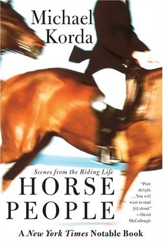 Horse People Scenes from the Riding Life  2003 9780060936761 Front Cover