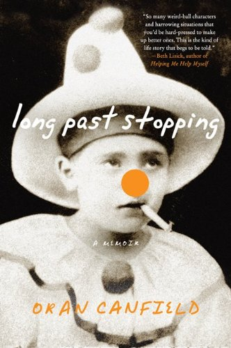 Long Past Stopping A Memoir N/A 9780061450761 Front Cover