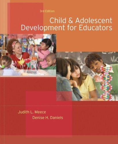 Child and Adolescent Development for Educators  3rd 2008 (Revised) edition cover