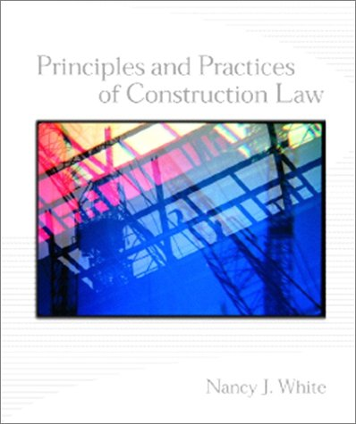 Principles and Practices of Construction Law   2002 edition cover