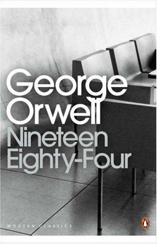 Nineteen Eighty-four (Penguin Modern Classics) N/A edition cover