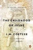 Childhood of Jesus A Novel N/A edition cover