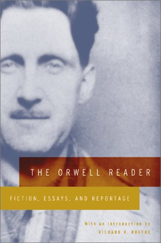Orwell Reader Fiction, Essays, and Reportage  1961 edition cover