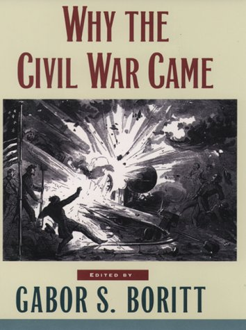 Why the Civil War Came   1997 (Reprint) 9780195113761 Front Cover