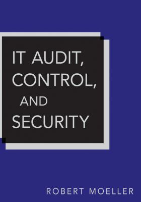 IT Audit, Control, and Security  2nd 2011 9780471406761 Front Cover
