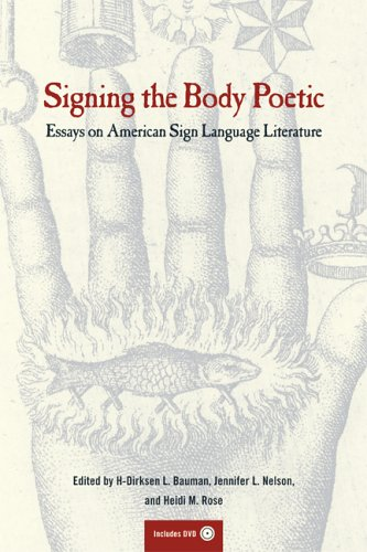 Signing the Body Poetic Essays on American Sign Language Literature  2006 edition cover
