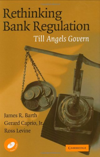 Rethinking Bank Regulation Till Angels Govern  2006 9780521855761 Front Cover