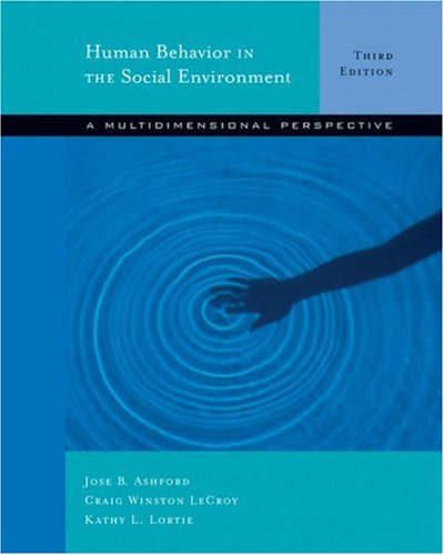 Human Behavior in the Social Environment A Multidimensional Perspective 3rd 2006 (Revised) 9780534642761 Front Cover