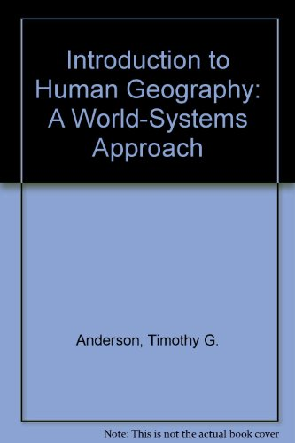 Introduction to Human Geography : A World-Systems Approach Revised  9780757520761 Front Cover